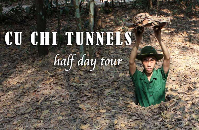 Cu Chi Tunnels Half Day Excursion